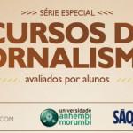 Cursos de jornalismo são avaliados pelos alunos (Parte 1)