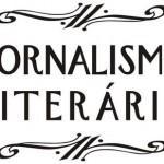 O Jornalismo literário: uma alternativa interessante de atuação