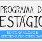 Programa de Estágio 2015 na Editora Globo tem inscrições abertas