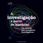 Manual de jornalismo investigativo é lançado em português