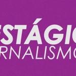 Como conseguir um estágio na área de Jornalismo?