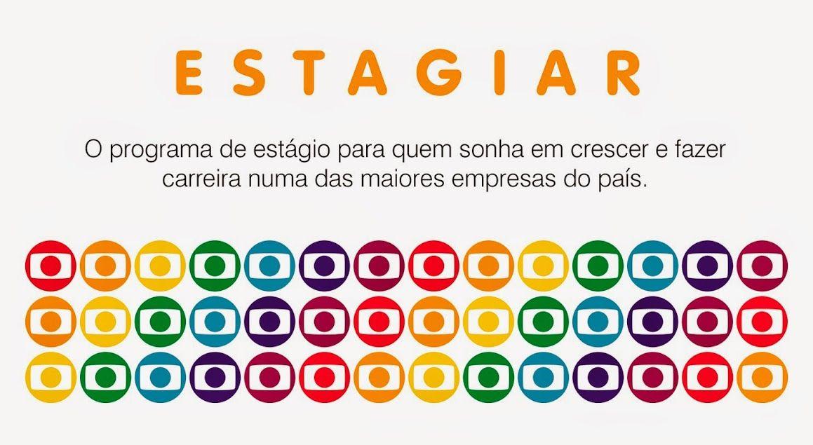 Programa Estagiar - Rede Globo