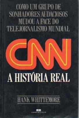 Livro CNN A História Real