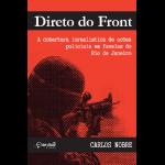 A cobertura jornalística do narcotráfico no RJ
