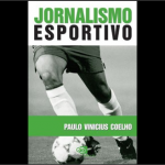 """Resenha do livro """"Jornalismo Esportivo"""""""