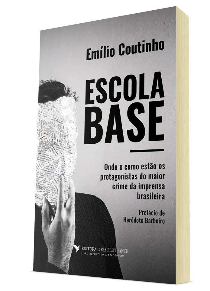 Capa do Livro sobre o Caso Escola Base: Onde e como estão os protagonistas do maior crime da imprensa brasileira. (Foto: Divulgação)