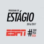 Abertas as inscrições para Programa de Estágio ESPN 2017