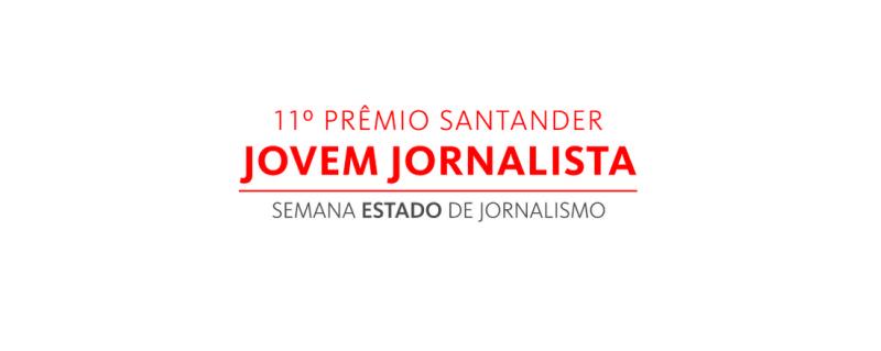 Semana Estado de jornalismo premio jovem jornalista