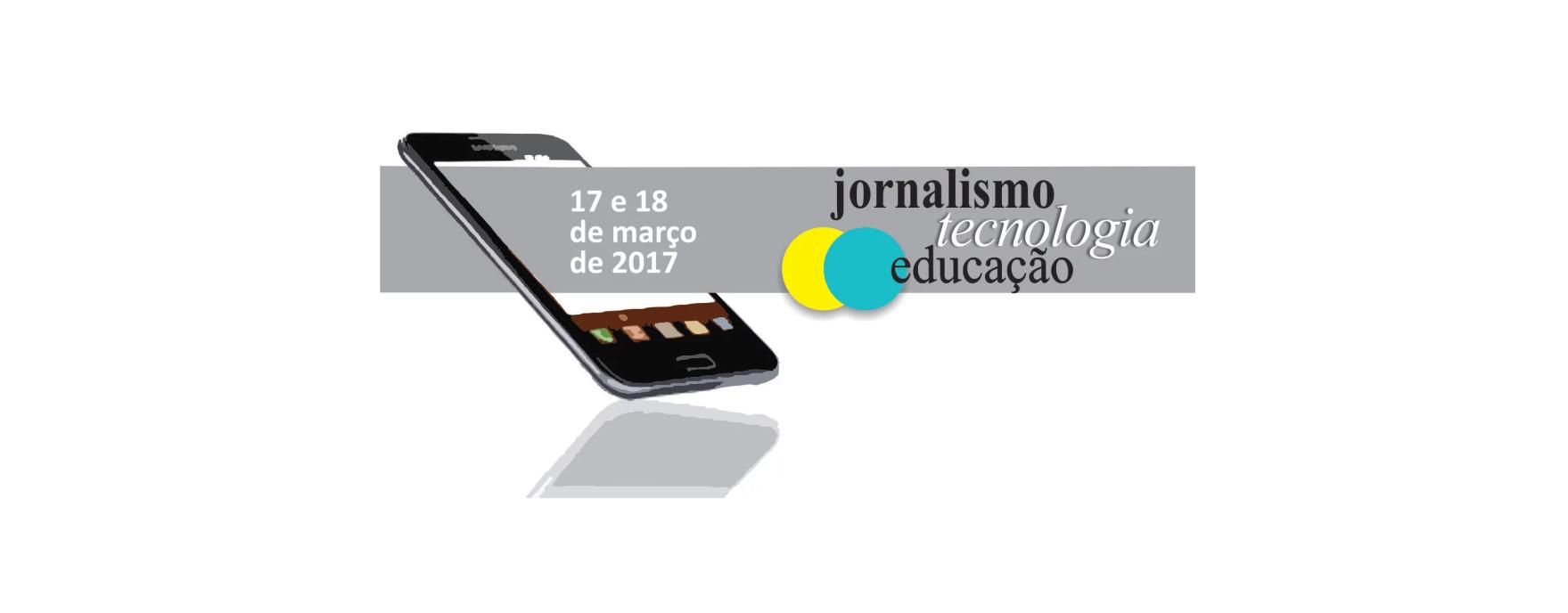 Jornalismo tecnologia e educação