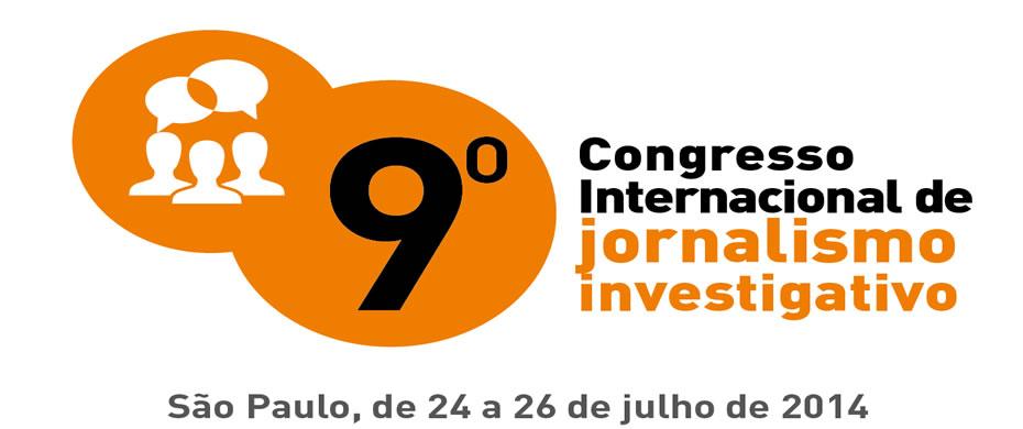 9º Congresso Internacional de Jornalismo Investigativo