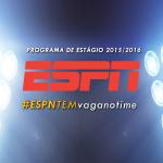 Programa de Estágio na ESPN tem inscrições abertas