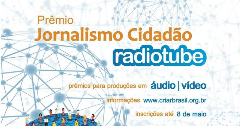 I Prêmio Jornalismo Cidadão – Radiotube 2015