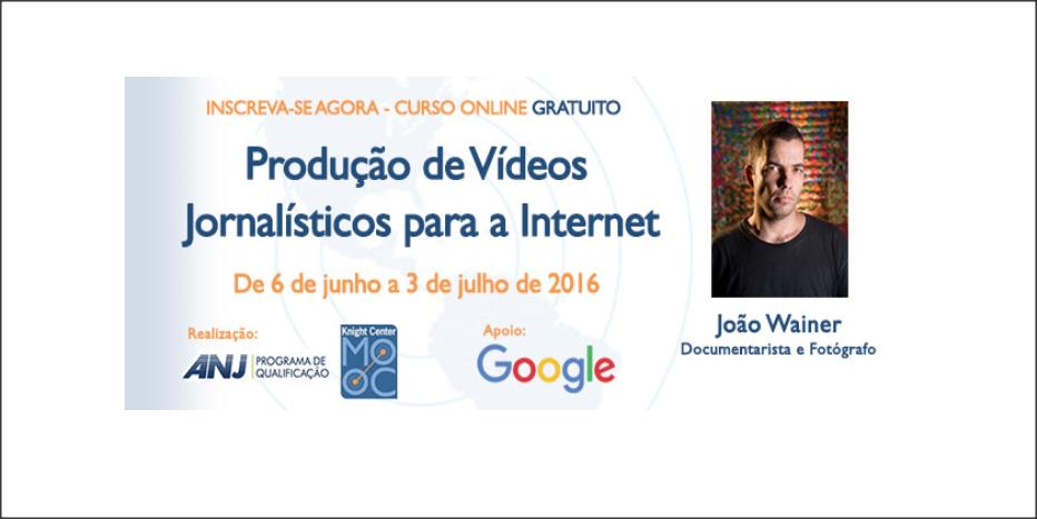 Curso online gratuito Produção de Vídeos Jornalísticos para a Internet