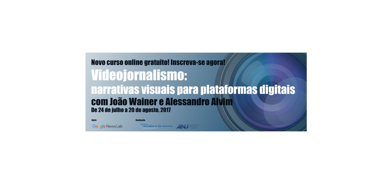Curso online gratuito de Videojornalismo para plataformas digitais está com inscrições abertas